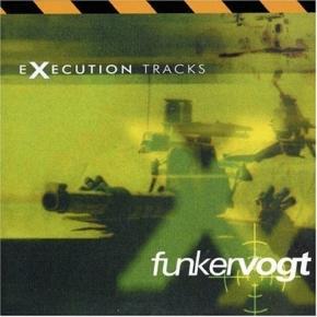 FUNKER VOGT Execution Tracks CD 1998 (Metropolis Records)