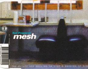MESH Not Prepared MCD 1999