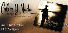 CALVA Y NADA Das Böse macht ein freundliches Gesicht + Live 2CD 2016 LTD.222