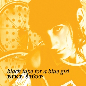 "BLACK TAPE FOR A BLUE GIRL Bike Shop 12"" VINYL 2016 LTD.500 + Downloadcode"