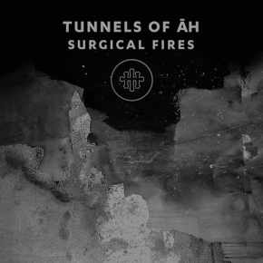 TUNNELS OF AH Surgical Fires CD 2016