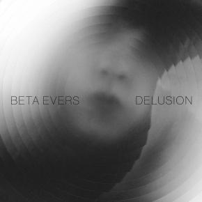 BETA EVERS Delusion CD Digipack 2016 LTD.200