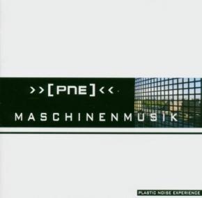 PLASTIC NOISE EXPERIENCE Maschinenmusik CD 2004