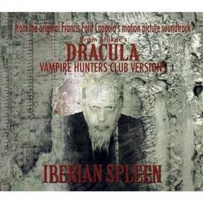 IBERIAN SPLEEN Dracula Vampire Hunters Club Versions CD Digipack 2010