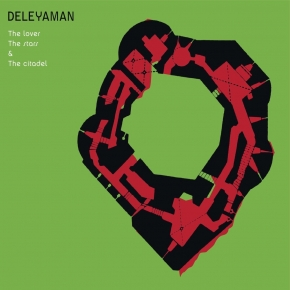 DELEYAMAN The Lover, the Stars & the Citadel CD Digipack 2016