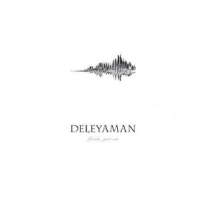 DELEYAMAN Fourth, Part One CD Digipack 2009