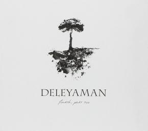 DELEYAMAN Fourth, Part Two CD Digipack 2011