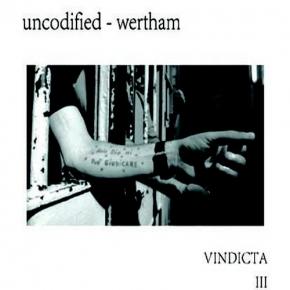UNCODIFIED/WERTHAM Vindicata III CD Digipack 2016