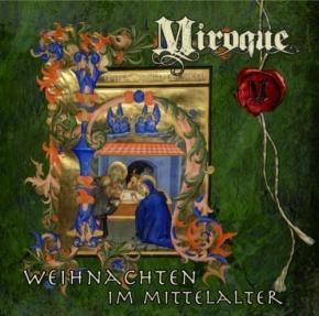 MIROQUE - Weihnachten im Mittelalter CD 2012 DIE IRRLICHTER