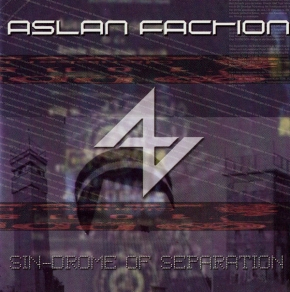 ASLAN FACTION Sin-Drome of Separation CD 2003