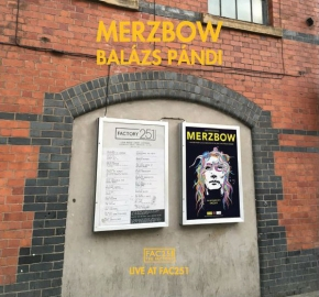 MERZBOW & BALAZS PANDI Live at FAC251 CD Digipack 2017 LTD.500