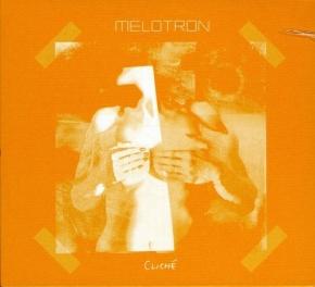MELOTRON Cliche CD 2005