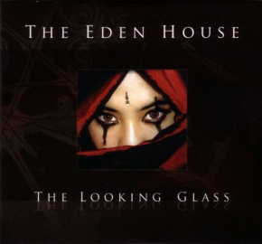 THE EDEN HOUSE The Looking Glass CD+DVD Digipack 2009