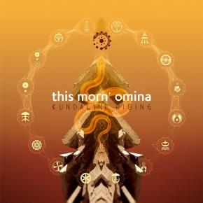 THIS MORN OMINA Kundalini Rising 2CD 2017