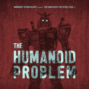 IMMINENT / SYNAPSCAPE The Humanoid Problem CD 2017 ant-zen