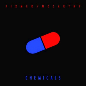 "FIXMER / MCCARTHY Chemicals LIMITED 12"" VINYL 2017"