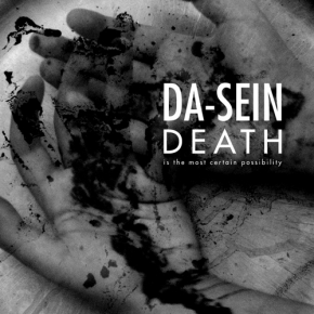 DA-SEIN Death Is The Most Certain Possibility CD 2017 Galakthorrö