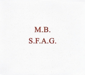 M.B. S.F.A.G. / S.F.A.G. De-composed 2CD Digipack 2010 RAISON D'ETRE