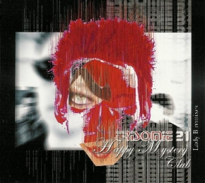 TRISOMIE 21 Happy Mystery Club - Lady B Remix 2CD Digipack 2006