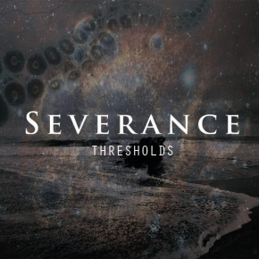 SEVERANCE Thresholds CD 2017