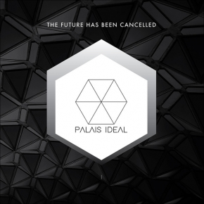 "PALAIS IDEAL The Future Has Been Cancelled 10"" WHITE VINYL 2017 LTD.500"