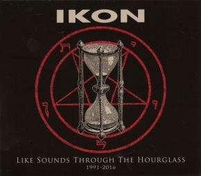 IKON Like Sounds Through The Hourglass (1991-2016) LIMITED 2CD Digipack 2017