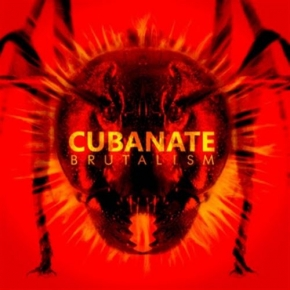 CUBANATE Brutalism [Best of] CD Digipack 2017