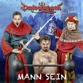 DUIVELSPACK Mann sein - Fun Folk von früher CD 2017