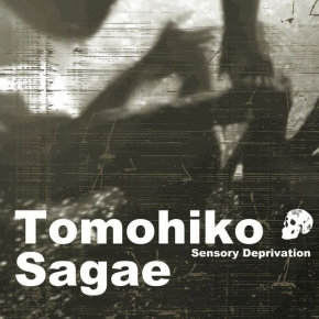 TOMOHIKO SAGAE Sensory Deprivation CD Digipack 2017 HANDS