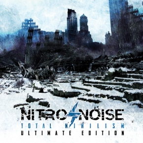 NITRO/NOISE Total Nihilism (Ultimate Edition) CD 2015