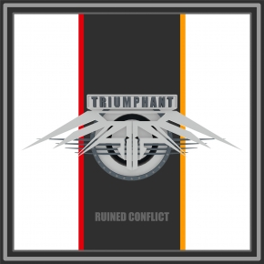RUINED CONFLICT Triumphant CD 2017