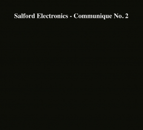 SALFORD ELECTRONICS Communique No. 2 CD Digipack 2017
