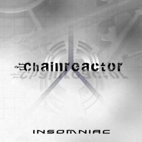 CHAINREACTOR Insomniac CD 2011