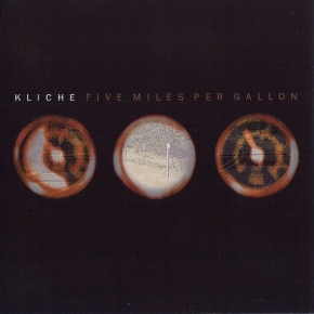 KLICHE Five Miles Per Gallon CD 1998