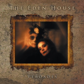 "THE EDEN HOUSE Verdades / Ours Again 7"" VINYL 2017"