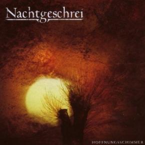 NACHTGESCHREI  Hoffnungsschimmer CD 2008