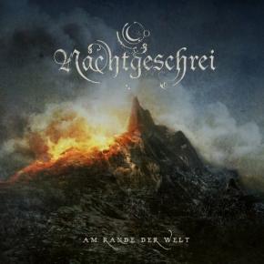 NACHTGESCHREI Am Rande Der Welt CD 2009