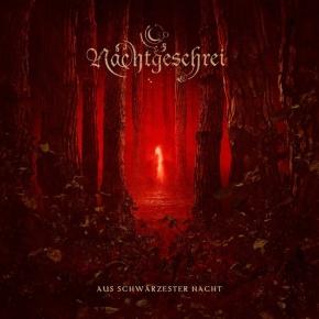 NACHTGESCHREI Aus Schwärzester Nacht CD 2013