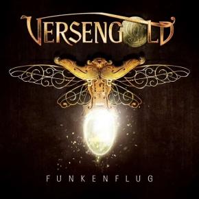 VERSENGOLD Funkenflug CD Digipack 2017