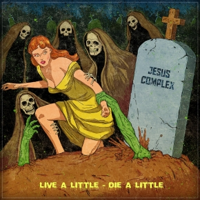 JESUS COMPLEX Live A Little - Die A Little CD Digipack 2017 LTD.300