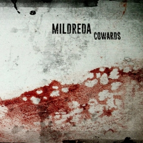 MILDREDA Cowards LIMITED CD 2017