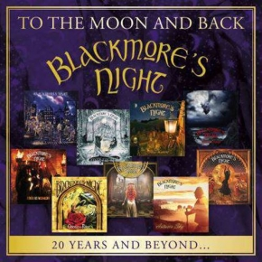 BLACKMORE'S NIGHT To The Moon And Back – 20 Years And Beyond… 2CD 2017