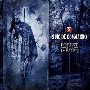 SUICIDE COMMANDO Forest Of The Impaled CD 2017 (VÖ 21.07)