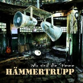 HÄMMERTRUPP Wir Sind Die Stimme CD Digipack 2017