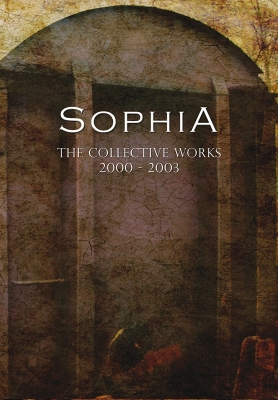 SOPHIA The Collective Works 2000-2003 4CD 2010 LTD.1000
