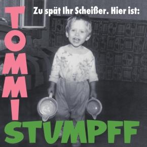 TOMMI STUMPFF Zu spät ihr Scheißer LP CLEAR GREEN VINYL 2017 LTD.500