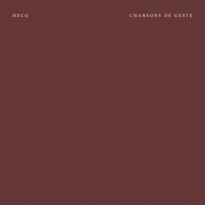 HECQ Chansons de Geste CD Digipack 2017