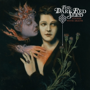 "THE DARK RED SEED Stands with Death 12"" VINYL 2017 LTD.500 KING DUDE"