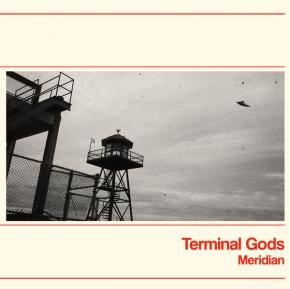 TERMINAL GODS Meridian CD 2017
