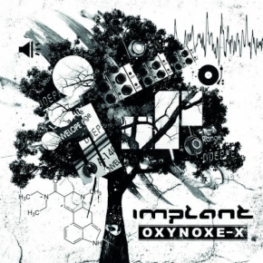 IMPLANT Oxynoxe-X CD Digipack 2017